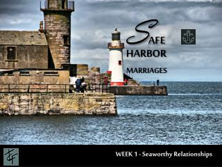 S AFE HARBOR MARRIAGES