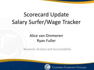 Scorecard Update  Salary Surfer/Wage Tracker Alice van Ommeren Ryan Fuller