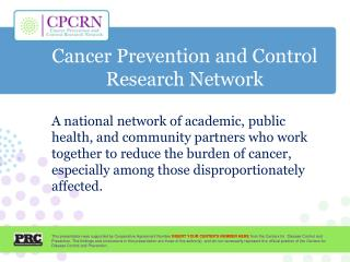 Cancer Prevention and Control Research Network