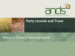 Module 4: Guide to matching  records