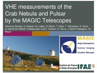 VHE measurements of the  Crab Nebula and Pulsar  by the MAGIC Telescopes