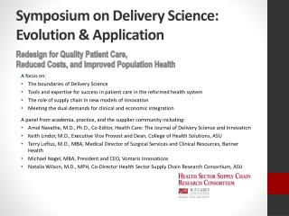 Symposium on Delivery Science: Evolution & Application