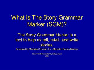 What is The Story Grammar Marker (SGM)?