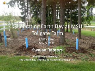 Celebrating Earth Day at MSU  Tollgate Farm