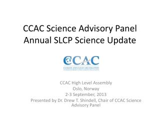 CCAC Science Advisory Panel Annual SLCP Science Update