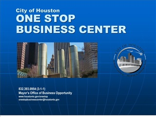 City of Houston ONE STOP BUSINESS CENTER