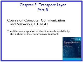Chapter 3: Transport Layer Part B