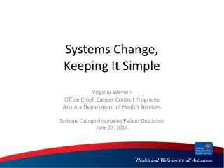 Systems Change, Keeping It Simple