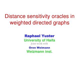 Distance sensitivity oracles in weighted directed graphs