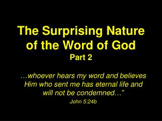 The Surprising Nature of the Word of God Part 2