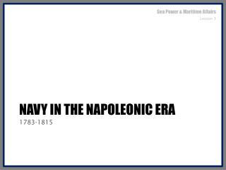 Navy in the Napoleonic Era