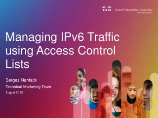 Managing IPv6 Traffic using Access Control Lists