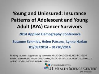 Young and Uninsured: Insurance Patterns of Adolescent and Young Adult (AYA) Cancer Survivors