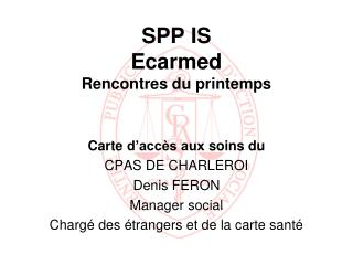 SPP IS Ecarmed Rencontres du printemps