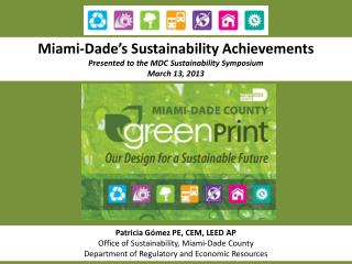 Miami-Dade's Sustainability Achievements Presented to the MDC Sustainability Symposium