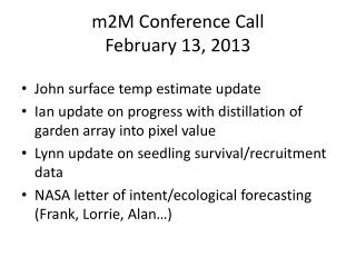 m2M Conference Call  February 13, 2013