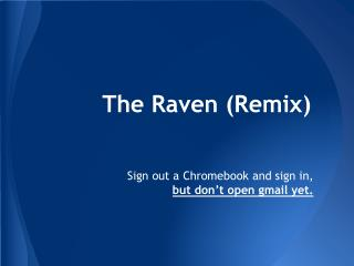 The Raven (Remix)