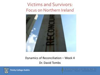 Victims and Survivors: Focus on Northern Ireland