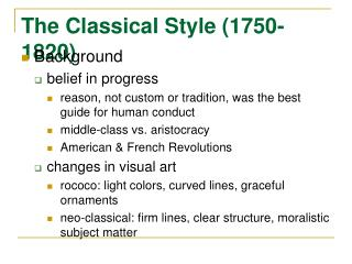The Classical Style (1750-1820)