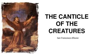 THE CANTICLE  OF THE  CREATURES
