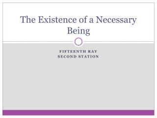 The Existence of a Necessary Being