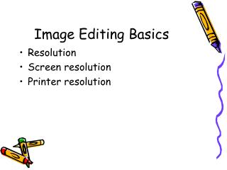 Image Editing Basics