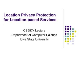 Location Privacy Protection for Location-based Services