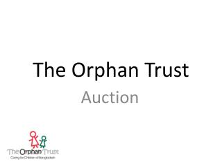 The Orphan Trust