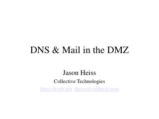 DNS & Mail in the DMZ