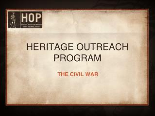 HERITAGE OUTREACH PROGRAM