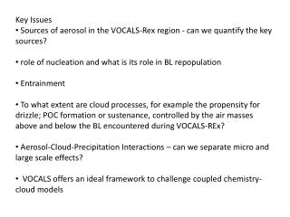 Key Issues Sources of aerosol in the VOCALS-Rex region -  can we quantify the key sources?
