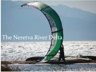 The Neretva River  D elta