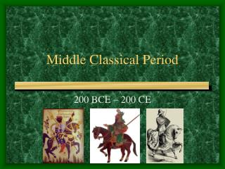 Middle Classical Period