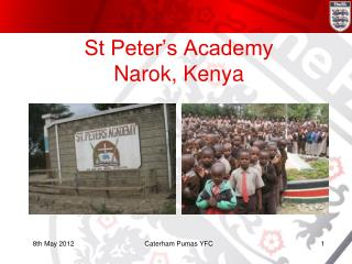 St Peter's Academy Narok , Kenya