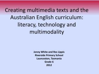 Creating multimedia texts and the Australian English curriculum:
