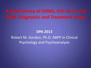 A Brief Survey of DSM5, ICD-10-11 and PDM: Diagnostic and Treatment Issues