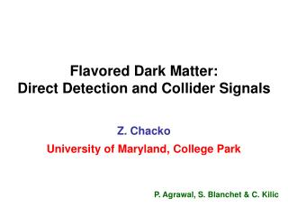 Flavored Dark Matter: Direct Detection and Collider Signals