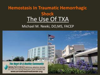 Hemostasis In Traumatic  Hemorrhagic Shock