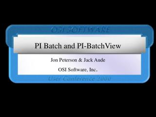 PI Batch and PI-BatchView