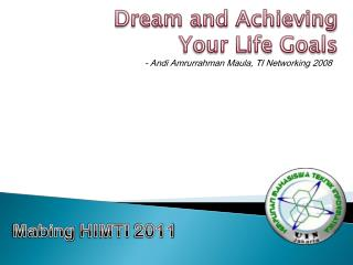 Dream and Achieving Your Life Goals