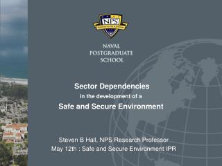 Sector  Dependencies  in  the  development  of a  Safe  and Secure Environment