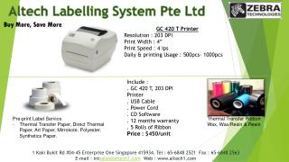 "GC 420 T Printer Resolution : 203 DPI Print Width : 4"" Print Speed : 4  ips"