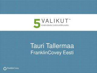 Tauri Tallermaa FranklinCovey Eesti