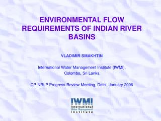 ENVIRONMENTAL FLOW REQUIREMENTS OF INDIAN RIVER BASINS