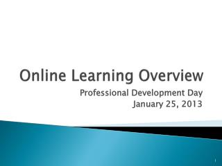 Online  Learning Overview