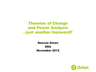 Theories of Change  and Power Analysis - just another  fuzzword ?