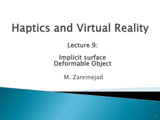 Haptics  and Virtual Reality