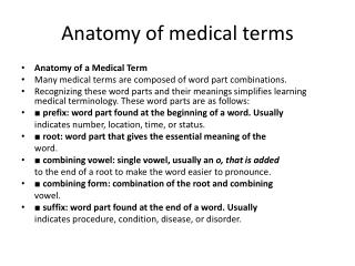 Anatomy of medical terms