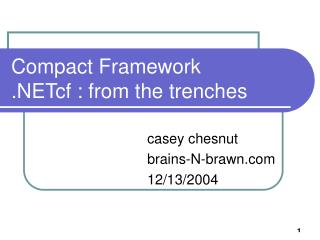Compact Framework .NETcf : from the trenches