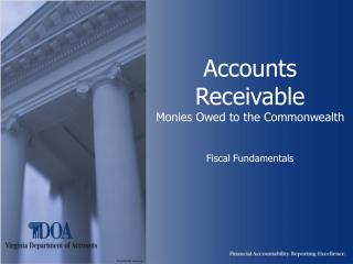 Accounts Receivable Monies Owed to the Commonwealth Fiscal Fundamentals